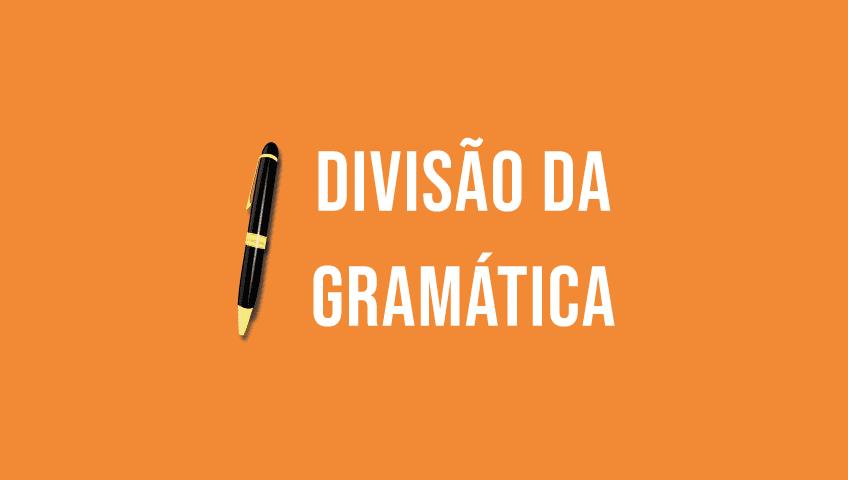 Divisão da gramatica
