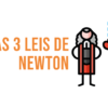 as-3-leis-de-newton